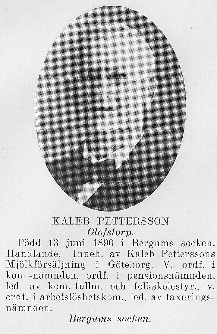 Kaleb Pettersson Olofstorp, Bergum 1890-1947, morfars far.